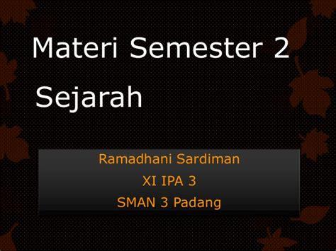 Sejarah 3 Ipa Sma sejarah materi semester 2