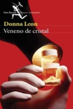 libro veneno de cristal spanish libro veneno de cristal de donna leon 2006 through a glass darkly abandomoviez net