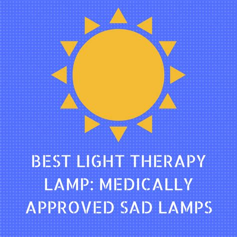 best sad lights best light therapy l medically approved sad ls