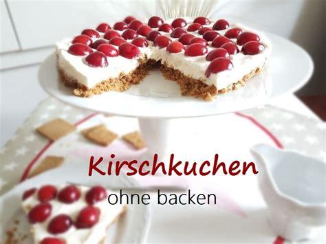 kuchen schnell backen kuchen ohne backen kirschkuchen schnell und einfach