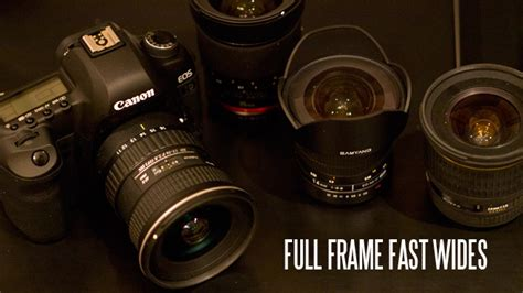 affordable wide angle lens for canon frame affordable fast wides for the canon 5d ii eoshd