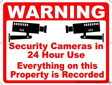 security sign warning cameras   hour  everthing