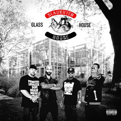 slaughterhouse glass house slaughterhouse glass house 28 images группа slaughterhouse