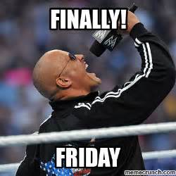 The Rock Meme Generator - the rock finally friday meme