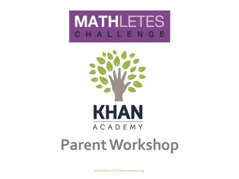 Parent Letter Khan Academy Cit Khan Academy Parent Workshop Presentation