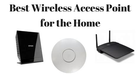 best wireless access point for home best wi fi 11ac