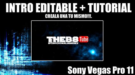 download tutorial vegas pro 11 intro editable tutorial creala tu mismo sony vegas pro