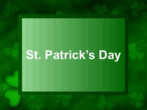 St Patricks Day Powerpoint St Powerpoint
