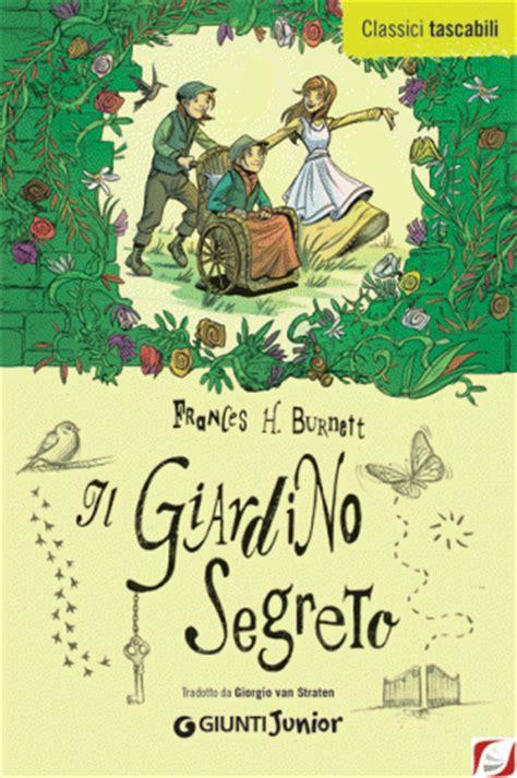 il libro il giardino segreto il giardino segreto 10 righe dai libri