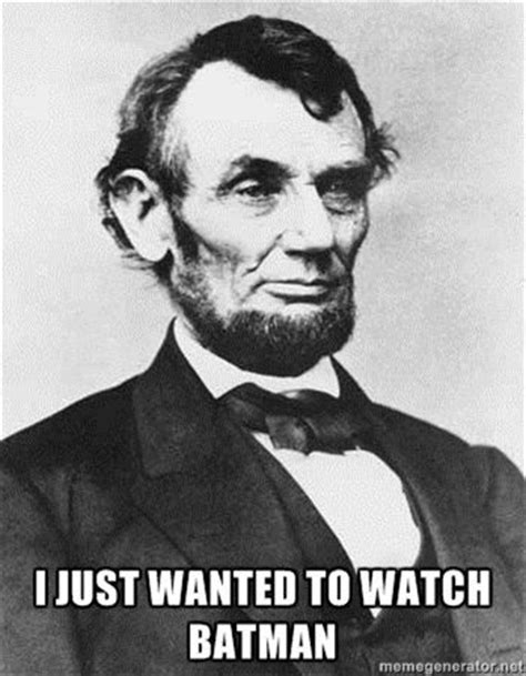 Abe Lincoln Meme - 95 best images about abraham lincoln memes on pinterest