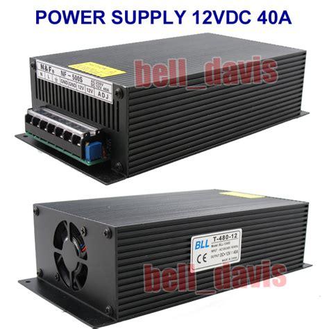 Swithing Power Supply 12v 40a High Kwaliti t 480 12 stable power supply unit 480w dc12v 40 10 5 13 8v ebay