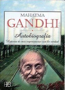 mahatma gandhi autobiografa 8484455254 autobiograf 205 a historia de mis experiencias con la verdad mahatma gandhi ficha rese 241 as y