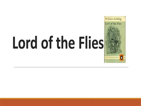 themes in lord of the flies pdf lord of the flies themes authorstream