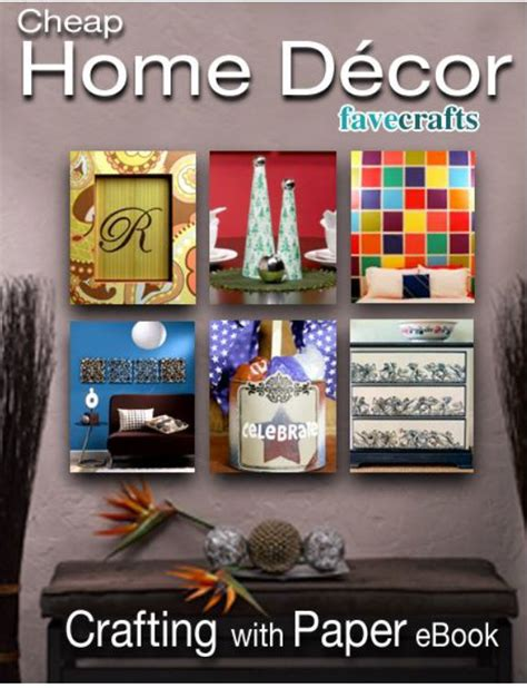 cheap home decor crafts inexpensive home decor crafts