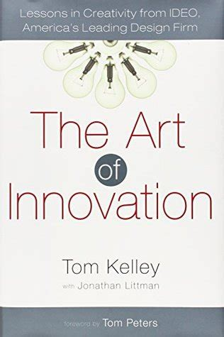 design thinking kelley the art of innovation lessons in creativity from ideo