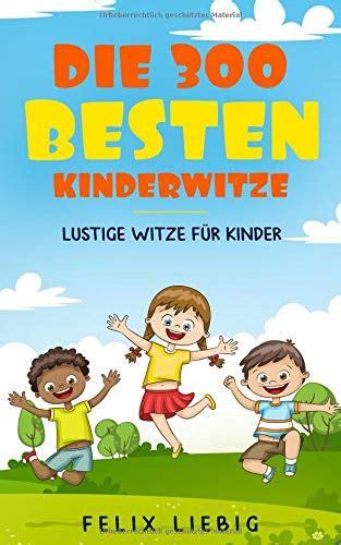 Das Witzebuch F 252 R Kinder Ab 8 Mit Tollen Kinderwitzen