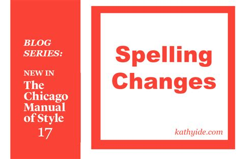 blog series new in cmos 17 spelling changes kathy ide