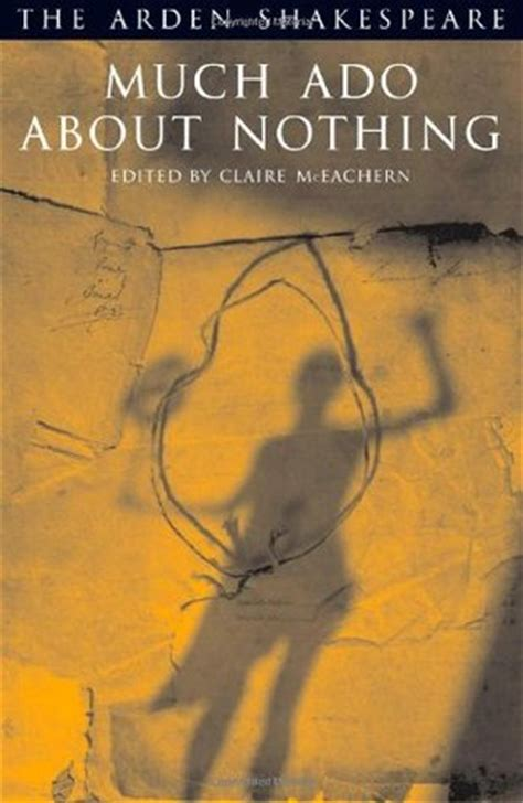 the nothing books much ado about nothing by william shakespeare reviews