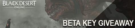 Black Desert Beta Key Giveaway - black desert online beta 2 key giveaway free online mmorpg and mmo games list onrpg