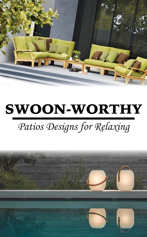 Swoon Worthy by 3 Elements Of A Swoon Worthy Patios