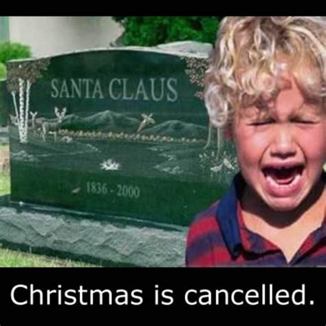 Anti Christmas Meme - christmas cancellation announcement know your meme