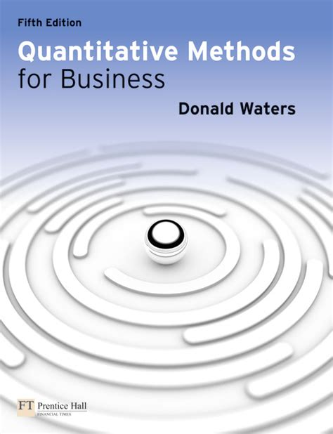Quantitative And Research Methods In Business Notes For Mba by Pearson Education Quantitative Methods For Business