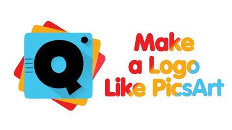 tutorial logo picsart picsart editing tutorial how to make logo like picsart