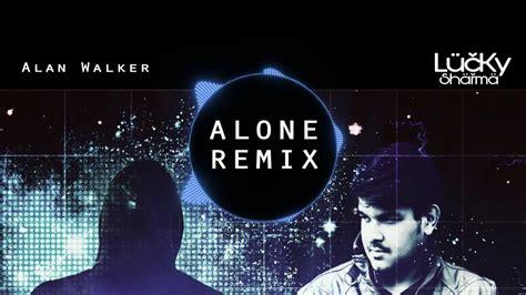alone alan walker reggae remix youtube alone alan walker dj lucky sharma remix promo youtube