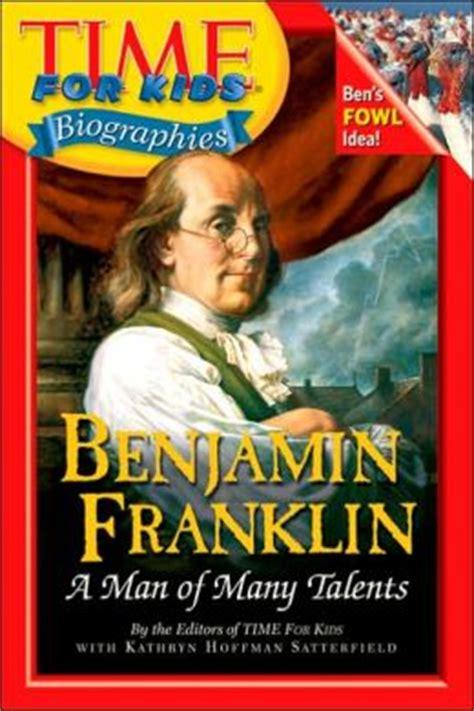 benjamin franklin biography for students benjamin franklin time for kids biographies series by