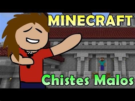 minecraft chistes para minecrafters minecraft chistes malos de minecraft 3 ep 1 youtube