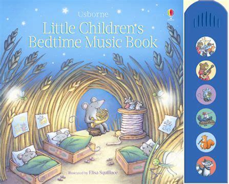 bed time music little children s bedtime music book at usborne children