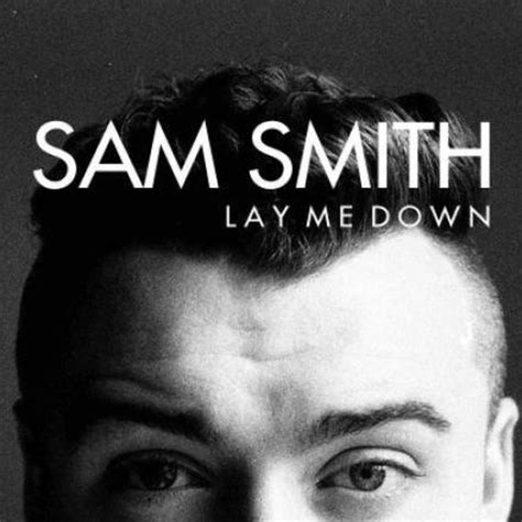 why does my lay on me lay me sam smith legend