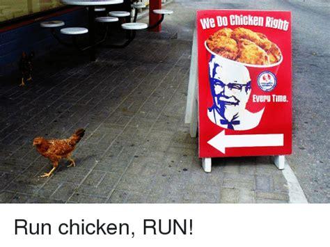 Chicken Running Meme - 25 best memes about running chicken running chicken memes