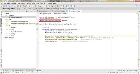 membuat aplikasi android webview cara membuat aplikasi android webview menggunakan android
