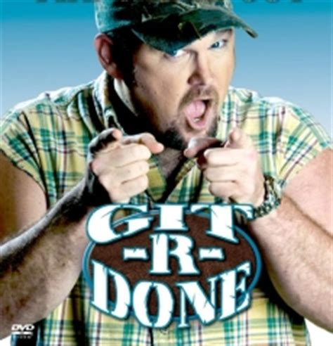 Larry The Cable Guy Meme - the navy s grade 36 bureaucrat why quot git r done quot doesn t