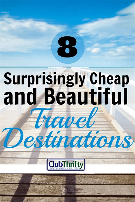 8 Cheap Countries To Move To by 8 Surprisingly Cheap Places To Travel Club Thrifty