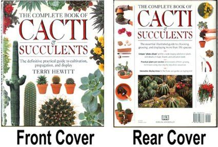 the practical illustrated guide to growing cacti succulents the definitive gardening reference on identification care and cultivation with a directory of 400 varieties and 700 photographs books complete book of cacti and succulents