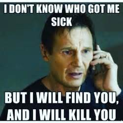 Funny Memes About Being Sick - best 25 sick meme ideas on pinterest work sarcasm evil