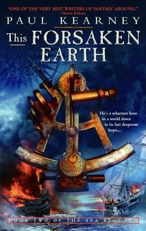 the forsaken throne the kingfountain series books this forsaken earth the sea beggars 2 by paul kearney