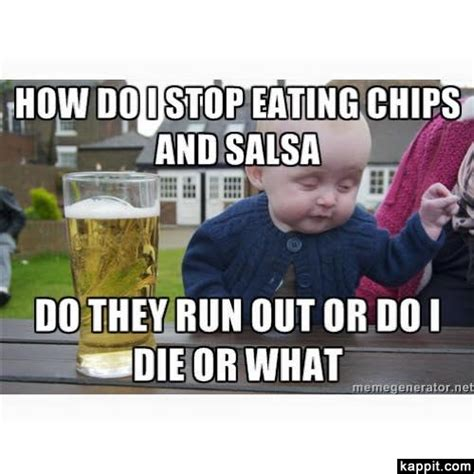 Meme Chip - chips and salsa sayings just b cause