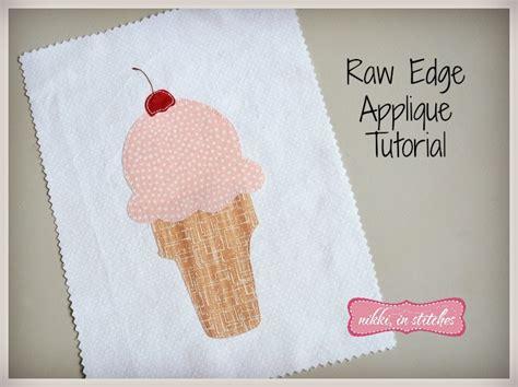 tutorial applique edge applique sewing tutorial in stitches