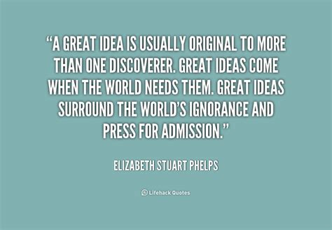 great themes quotes quotes about great ideas quotesgram