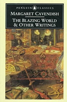 the blazing world books the blazing world and other writings by margaret cavendish