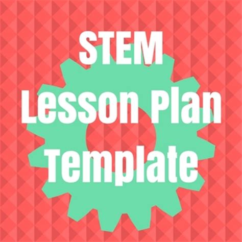 Stem Lesson Plan Template By Little Red River Publishing Tpt Stem Lesson Plan Template