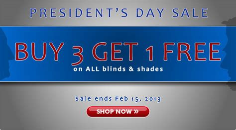 Is February Presidents Month Or Special Sales Month by President S Day Sale On Blinds And Shades