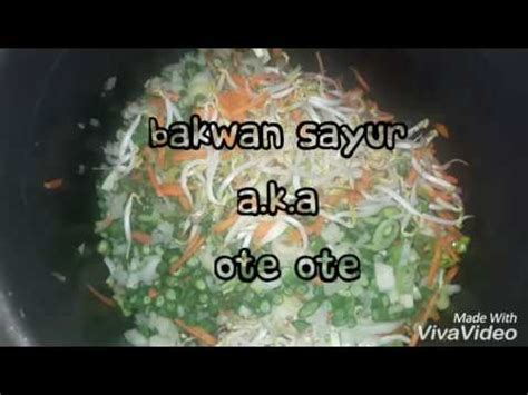 gals kitchen gorengan bakwan sayurote ote youtube