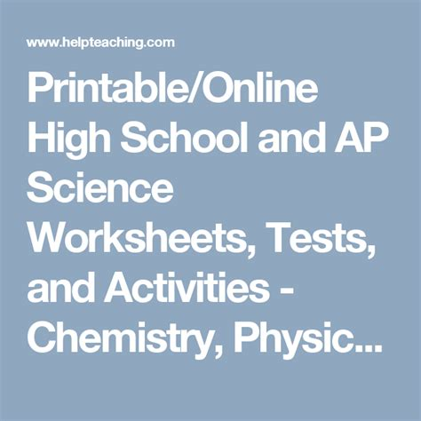physics and chemistry secondary printable online high and ap science worksheets tests and activities chemistry