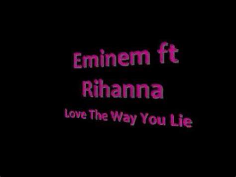 eminem love the way you lie lyrics eminem ft rihanna love the way you lie lyrics in