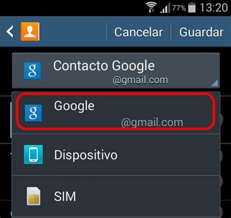 guardar imagenes google android android guardar los contactos en mi cuenta de google