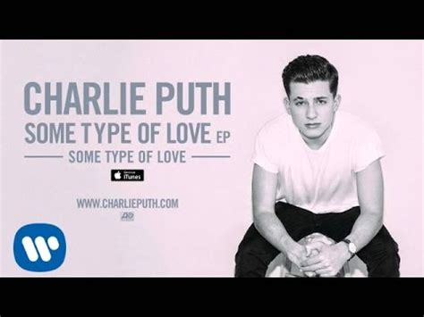 charlie puth download album charlie puth some type of love official audio youtube